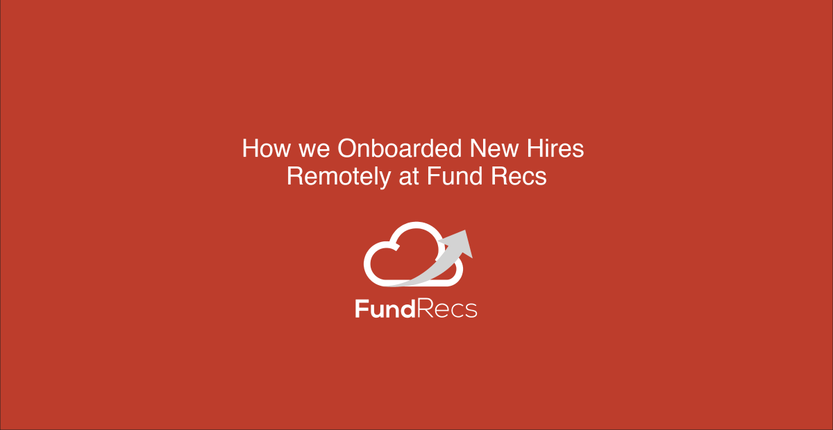 How we Onboarded New Hires Remotely at Fund Recs