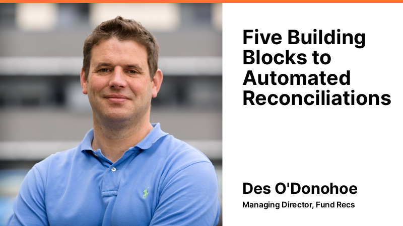 5 Building Blocks to Automated Reconciliations