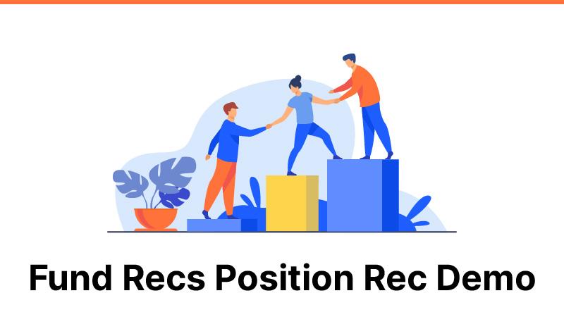 Fund Recs Position Rec Demo
