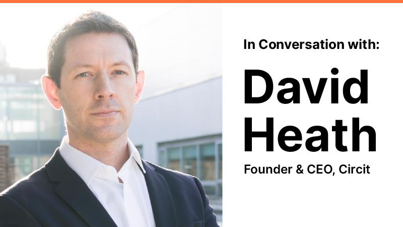 In Conversation with David Heath (Circit)