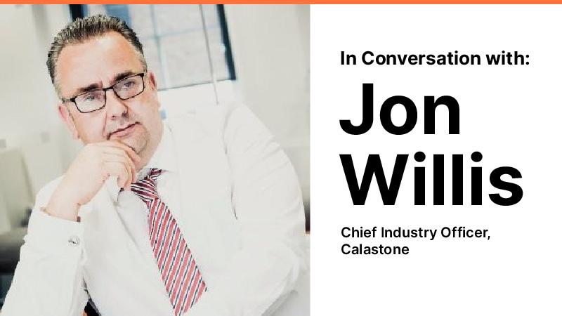 In Conversation with Jon Willis (Calastone)