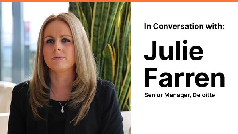 In Conversation with Julie Farren (Deloitte)
