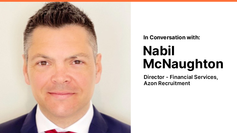 In Conversation with Nabil McNaughton (Azon Recruitment)