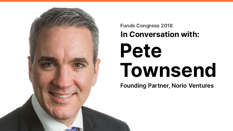 In Conversation with Pete Townsend (Norio Ventures) @ Funds Congress 2018